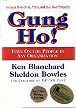 Ken Blanchard: Gung Ho! - Turn On the People in Any Organization (Signed Copy) (3rd Printing)