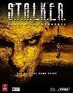 S.T.A.L.K.E.R. Shadow Of Chernobyl - Prima Official Game Guide de Prima Development