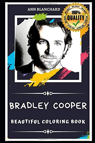 Bradley Cooper Beautiful Coloring Book: Stress Relieving Adult Coloring Book for All Ages