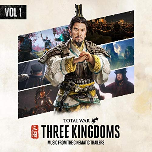 Total War: Three Kingdoms (Music from the Cinematic Trailers, Vol 1)