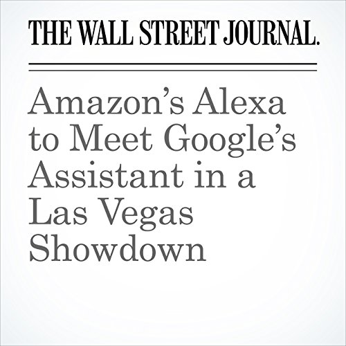 Amazon's Alexa to Meet Google's Assistant in a Las Vegas Showdown copertina