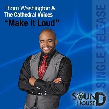 Make it Loud – Single
