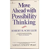 Move ahead with possibility thinking (A Spire book)