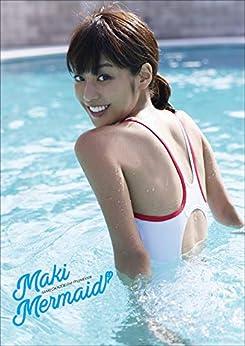 [岡副麻希, 熊谷貫]の岡副麻希 Maki Mermaid スピ/サン グラビアフォトブック
