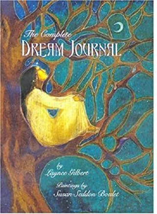 The Complete Dream Journal by Laynee Gilbert (2005-04-01)