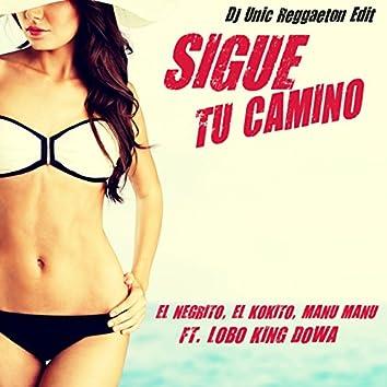 Sigue Tu Camino (DJ Unic Reggaeton Edit)