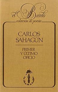 Primer y último oficio par Carlos Sahagun Beltran