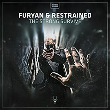 The Strong Survive