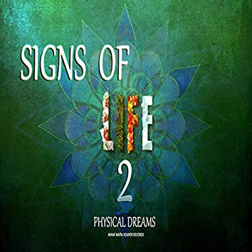 Signs of Life 2