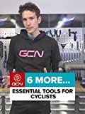 6 More Essential Tools For Cyclists