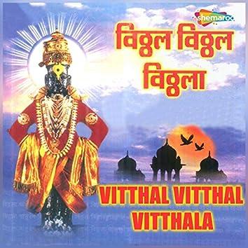 Vitthal Vitthal Vitthala