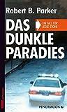 Robert B. Parker: Das dunkle Paradies