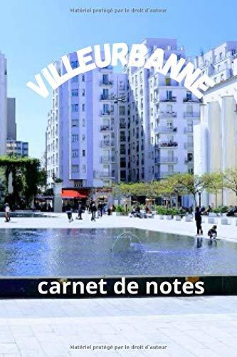 Villeurbanne : carnet de notes