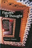 Figures of Thought: A Literary Appreciation of Maxwell's Treatise on Electricity and Magnetism