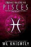 Pisces (Zodiac Killers Book 4)