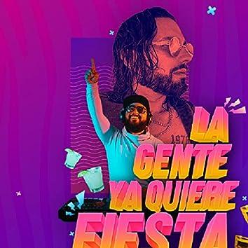 La Gente Ya Quiere Fiesta (feat. Poncho De Nigris)