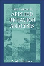 Best first course in applied behavior analysis Reviews