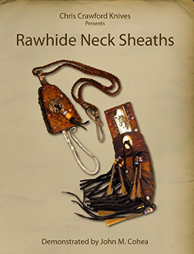 Chris Crawford Knives Presents: Rawhide Neck Sheaths