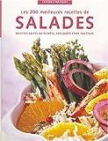 Les 200 meilleures recettes de salades