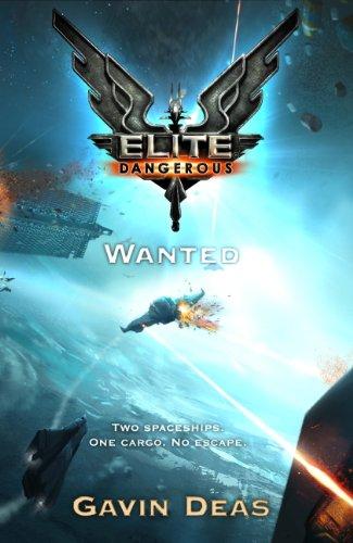 Elite Dangerous: Wanted (Elite: Dangerous) (English Edition)