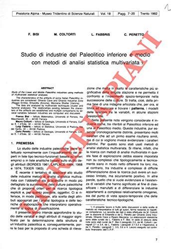 Studio di industrie del Paleolitico inferiore e medio con metodi di analisi statistica multivariata.