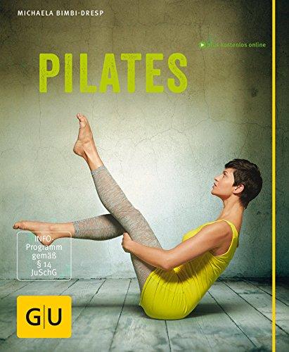 Pilates (GU Multimedia Körper, Geist & Seele)
