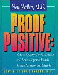 Neil Nedley, M.D. Proof Positive