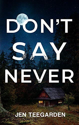 Don't Say Never