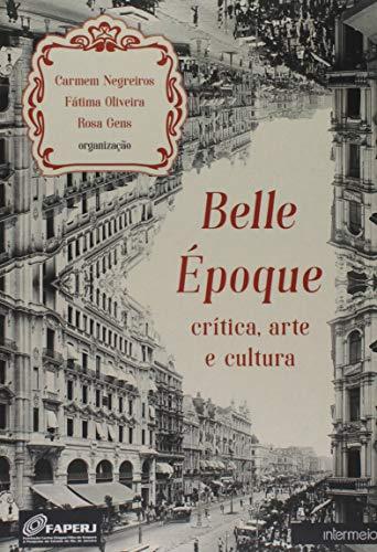 Belle Époque. Crítica, Arte e Cultura