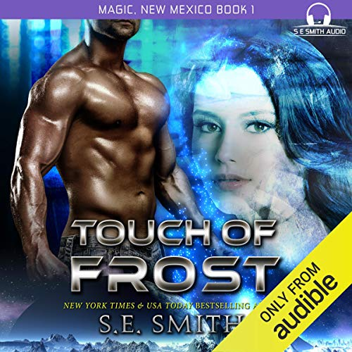 Touch of Frost: Magic, New Mexico, Book 1