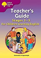 Oxford Reading Tree: Levels 1-3: Teacher's Guide for Children Learning English (Export Edition) by Fionnuala Ni Eigeartaigh(2007-05-10)