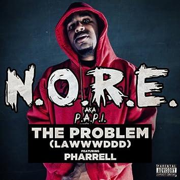 The Problem (LAWWWDDD) [feat. Pharrell]
