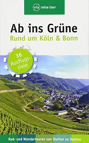 Ab ins Grüne – Ausflüge rund um Köln & Bonn