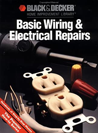 Basic Wiring and Electrical Repairs