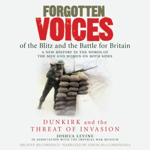 Forgotten Voices of the Blitz and the Battle for Britain Titelbild