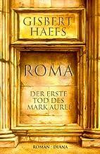 Roma - Der Erste tod des Marc Aurel (German text version)