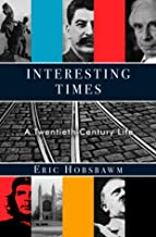 Interesting Times: A Twentieth-Century Life