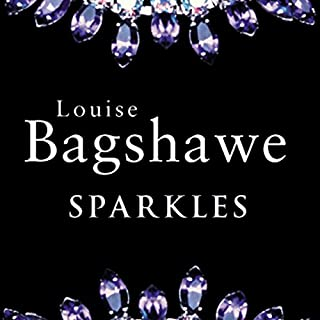 Sparkles                   By:                                                                                                                                 Louise Bagshawe                               Narrated by:                                                                                                                                 Lucy Scott                      Length: 17 hrs and 15 mins     53 ratings     Overall 4.1