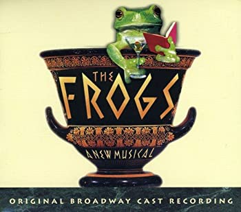 The Frogs  2004 Broadway Cast