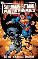 Superman/Batman VOL 01: Public Enemies (Superman/Batman (Graphic Novels))