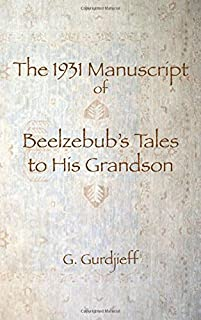 The 1931 Manuscript of Beelzebub's Tales to His Grandson
