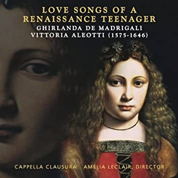 Love Songs of a Renaissance Teenager