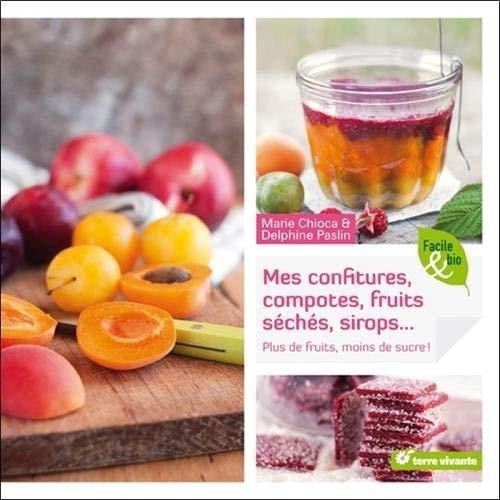 Confitures, compotes, fruits séchés, sirops...