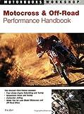 Motocross & Off-Road Performance Handbook (Motorbooks Workshop)
