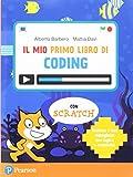 Mio primo libro di coding. Per la Scuola elementare. Con e-book. Con espansione online
