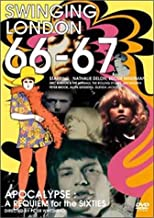 SWINGING LONDON 66-67 APOCALYPSE:A REQUIEM for the SIXTIES [DVD]