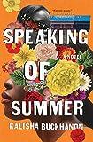 Speaking of Summer: A Novel