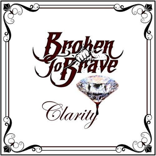 Broken to Brave