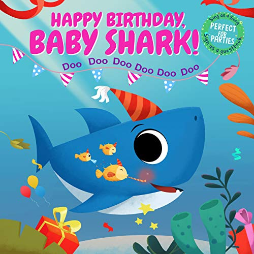 Happy Birthday, Baby Shark!: Sing as a Song, Sign as a Guest Book and Perfect for Parties! (English Edition)