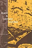 Blacks in Gold Rush California.